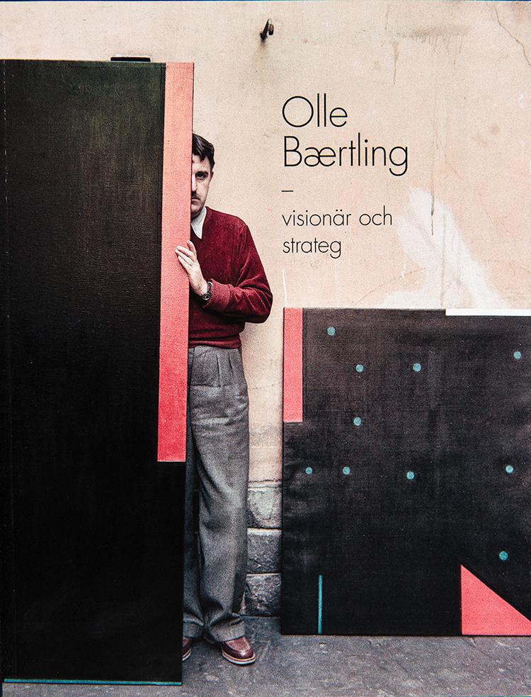 Olle Baertling - visionär och strateg (2019)